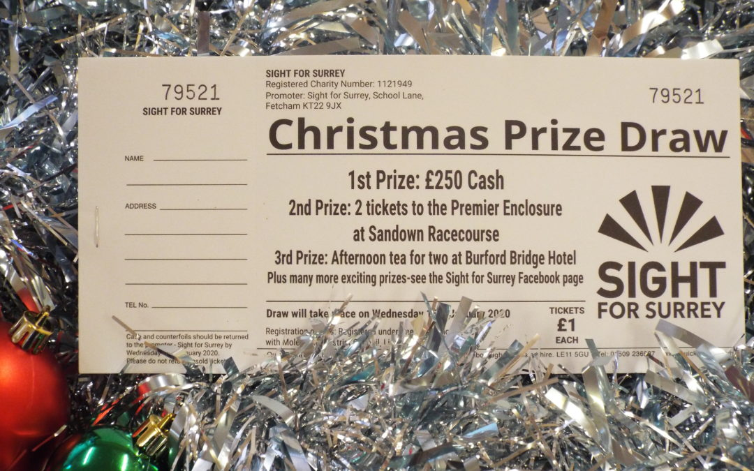Roll up, roll up, Sight for Surrey Christmas Raffle!
